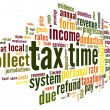 Stock Photo: Tax time concept in word tag cloud