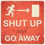 Shut up sign — Stock Vector