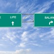 Road sign to work,life and balance — Stock Photo #20665043