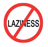 Sign prohibiting laziness — Stock Photo