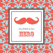 Card with mustache for Father's Day. vector illustration — Stock Vector
