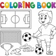 Coloring book soccer theme 1 — Stock Vector #48609649