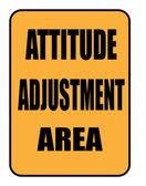 Attitude adjustment area sign — Stock Photo