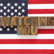 Watching you in wood type on flag — Stock Photo #35285317