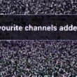 Stock Video: No favourite channels added