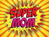Happy Mother Day Super Hero Mommy — Stock Vector
