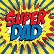 Vector de stock : Happy Father Day Super Hero Dad
