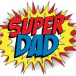 Stock Vector: Happy Father Day Super Hero Dad
