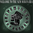Welcome new Mayan era - Stock Vector