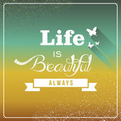 Vintage life is beautiful always poster. — Stock Vector