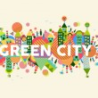 Green City concept illustration — Stock Vector #51184031