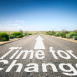 Road with text time for change — Foto de Stock