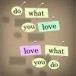 Do What You Love Words Saying - Fulfilling Career Enjoyment — Stock Photo #11835987