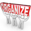 Organize Team Lift Word Help You Get Organized — Foto de Stock
