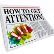 How to Get Attention Newspaper Headline Exposure - Foto Stock