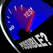 Possible Yes Answer Opportunity to Achieve Success Fuel Gauge - Foto de Stock