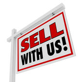Sell With Us For Sale Sign Advertising Marketing — Stock Photo