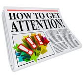 How to Get Attention Newspaper Headline Exposure — Stock Photo
