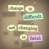 Verandering moeilijk niet wijzigen is fatale woorden bulletinboard — Stockfoto
