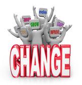 Team van wijzigen om te innoveren evolueren verbeteren aan te passen — Stockfoto