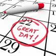 Great Day Calendar Date Circled Red Marker - Stock Photo