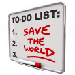 Save the World Words on To Do List Dry Erase Board - ストック写真