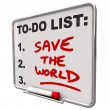 Save the World Words on To Do List Dry Erase Board — Foto Stock