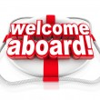 Royalty-Free Stock Photo: Welcome Aboard Words Life Preserver Naval Initiation Greeting
