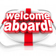 Welcome Aboard Words Life Preserver Naval Initiation Greeting - Stock Photo