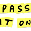 Pass It On Words Yellow Sticky Notes Spread Message News - Stock fotografie