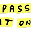 Pass It On Words Yellow Sticky Notes Spread Message News - ストック写真