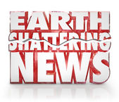 Earth Shattering News Urgent Information Update Breaking Story — Stock Photo