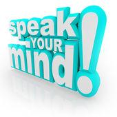 Parler votre esprit 3d mots encouragent vos commentaires — Photo