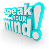 Speak Your Mind 3D Words Encourage Feedback — 图库照片