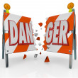 Danger Word Barricade Breaking Through Ignoring Warning — Stock Photo