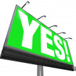 Yes Word Billboard Green Sign Approval Acceptance Answer — Stock Photo