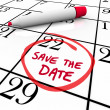 Save the Date Words Circled on Calendar Red Marker — Stockfoto