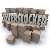 Overstocked Words Cardboard Boxes Warehouse Inventory — Stock Photo