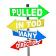Stock Photo: Pulled in Too Many Directions Signs Stress Anxiety