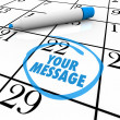 Your Message Circled on Calendar Important Note — Stock Photo #20330793