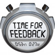Stockfoto: Time for Feedback Words Stopwatch Timer Seeking Comments