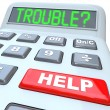 Calculator Words Financial Trouble and Help Button — Stock Photo