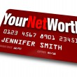 Your Net Worth Credit Card Debt Rating Value  — Stock Photo