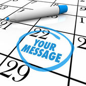 Your Message Circled on Calendar Important Note — Stock Photo