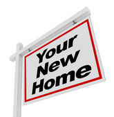 Your New Home For Sale Sign Real Estate House — Stock Photo