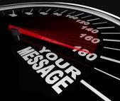 Your Message Speedometer Racing Win Words — Stock Photo