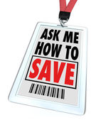 Ask Me How to Save - Lanyard and Badge - Employee — Stock Photo