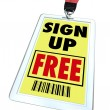 Sign Up Free Badge - Register for Conference or Event - Stock Photo