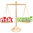 Risk Vs Reward Words on Scale Weigh Positives and Negatives — Stock Photo