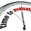 Stock Photo: Time to Evaluate Clock Review or Assessment Management